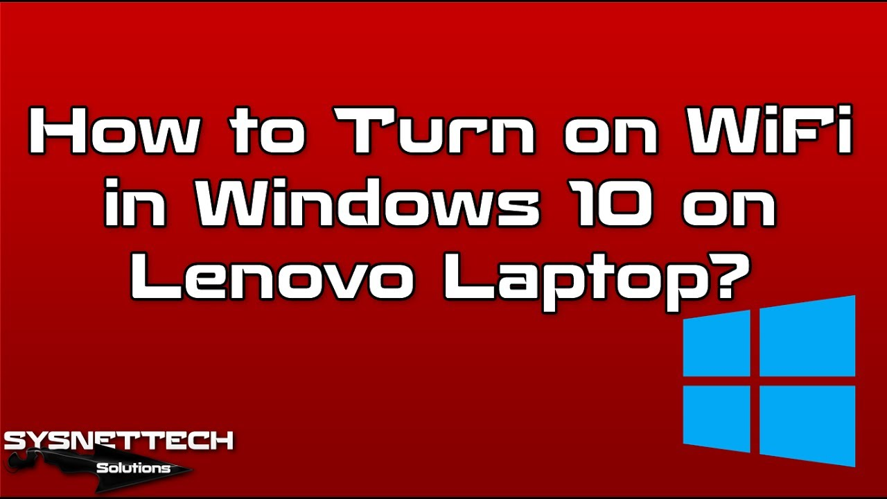 How to Turn on WiFi in Windows 10 on Lenovo Laptop   How to Fix WiFi in Lenovo ...