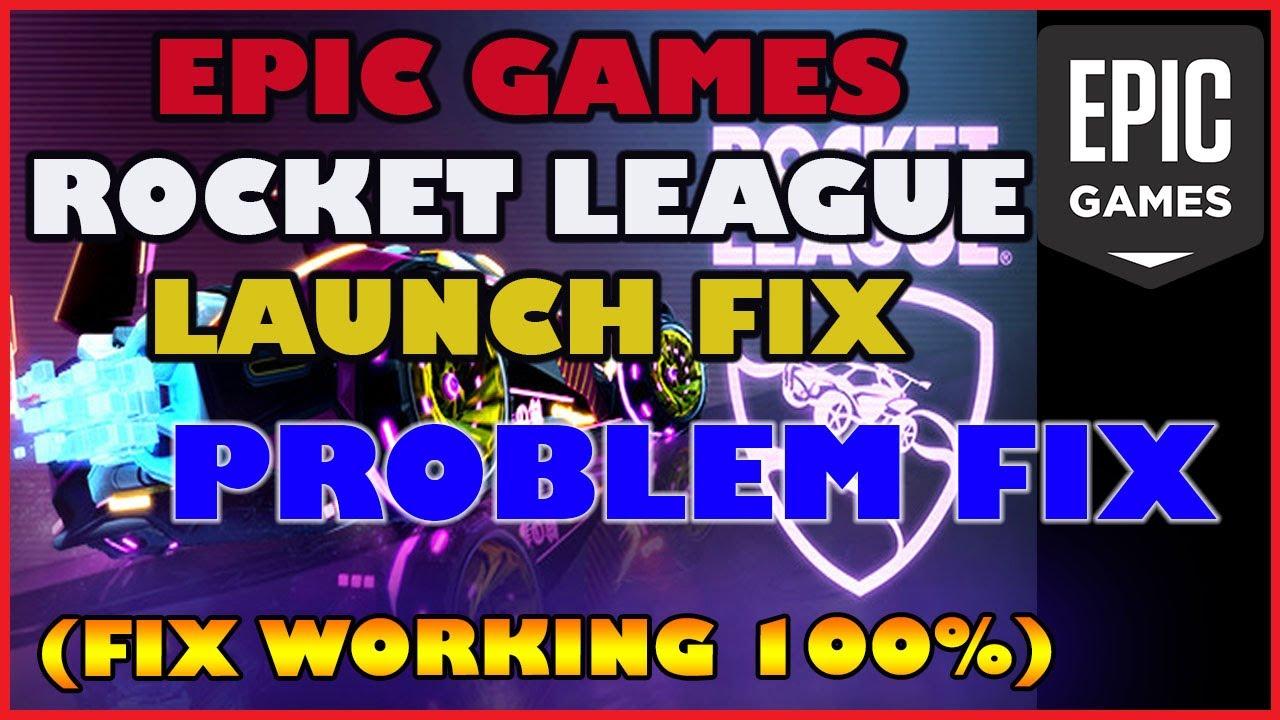 Rocket League not launching Epic Games WORKING FIX ...