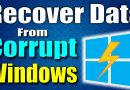 How to Recover Data from Corrupted Windows 10