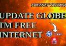 UPDATE GLOBE TM FREE INTERNET MASPINALAKAS NO CAPPING 100%LEGIT